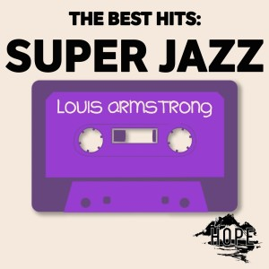 Album The Best Hits: Super Jazz from Louis Armstrong