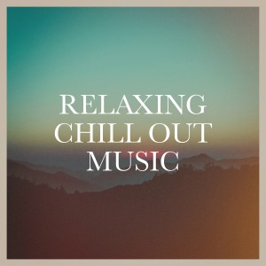 Album Relaxing Chill Out Music from Groove Chill Out Players