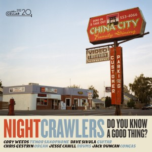 Album Do You Know a Good Thing? from The Nightcrawlers