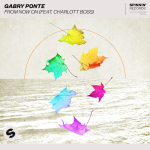 Album From Now On (feat. Charlott Boss) from Gabry Ponte