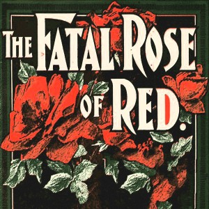 Edith Piaf的專輯The Fatal Rose Of Red