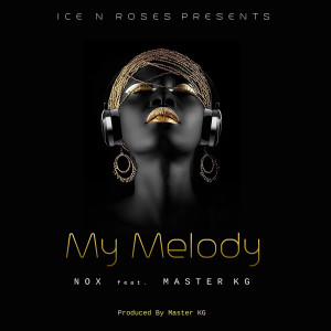 Listen to My Melody song with lyrics from NOX