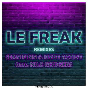 Album Le Freak (Remixes) from Sean Finn
