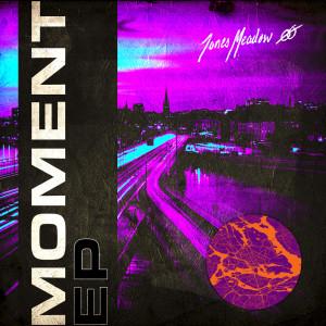 Album Moment EP from Jones Meadow