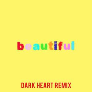 Bazzi的專輯Beautiful (Bazzi vs. Dark Heart Remix)