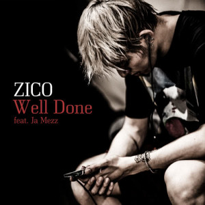 Download Lagu ZICO - Well Done (Instrumental)