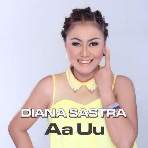 Au Uu (Explicit) dari Diana Sastra