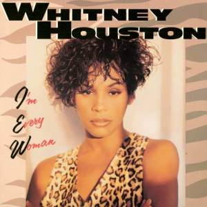 Listen to I'm Every Woman (Clivilles & Cole House Mix I) song with lyrics from Whitney Houston