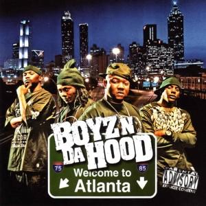 Album Welcome To Atlanta from Boyz N Da Hood