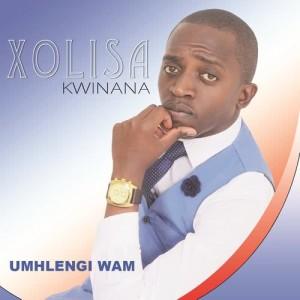 Album Umhlengi wam from Xolisa Kwinana