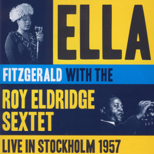 Ella Fitzgerald的專輯Jazz At The Philharmonic 1957 Featuring Ella Fitzgerald (Americans In Sweden)