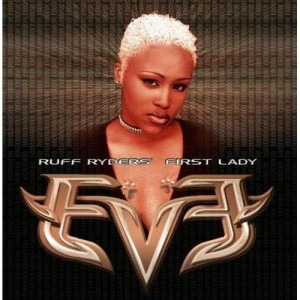 Eve的專輯Let There Be Eve...Ruff Ryders' First Lady