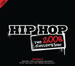 羣星的專輯Hip Hop: The Collection 2008