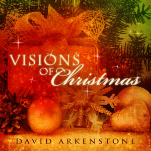 Visions Of Christmas 2010 David Arkenstone
