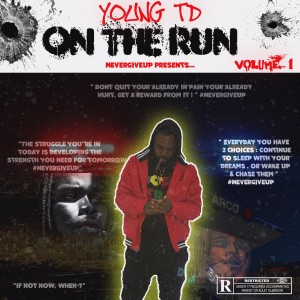 Album On the Run from Young TD