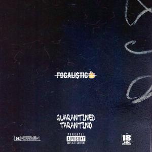 Album Quarantined Tarantino from Focalistic