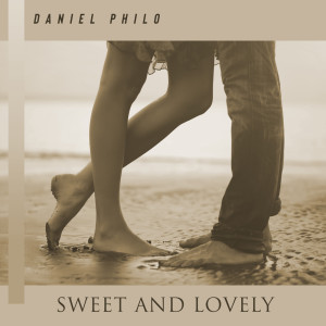 Album Sweet and Lovely from Daniel Philo