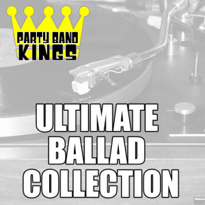 Album Ultimate Ballad Collection from Party Band Kings