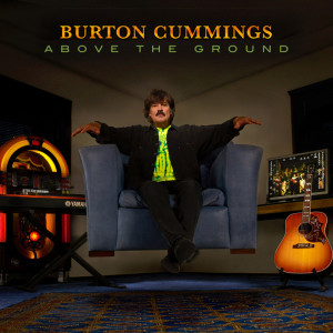 Album Above the Ground from Burton Cummings