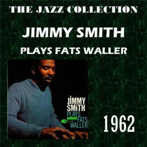 收聽Jimmy Smith的Lulu's Back in Town歌詞歌曲
