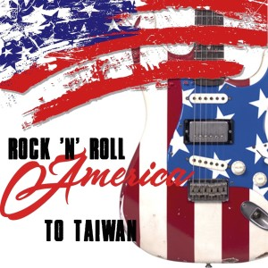 Album Rock 'n' Roll America to Taiwan from Various Artist