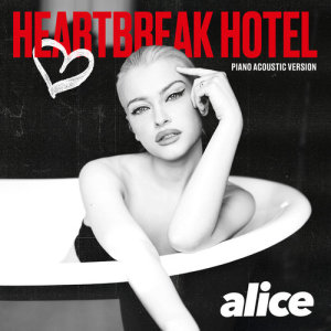 Listen to Heartbreak Hotel (Piano Acoustic Version) song with lyrics from Alice Chater