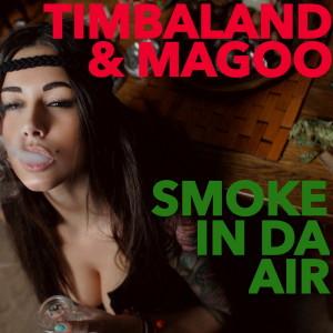 Smoke In Da Air (Explicit)