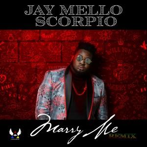 Album Marry Me (Remix) from Jay Mello Scorpio