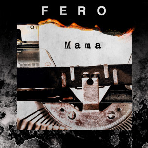 Listen to Mama song with lyrics from FERO