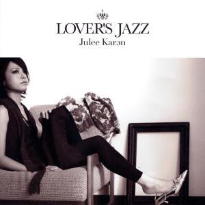 LOVER'S JAZZ 2008 Julee Karan