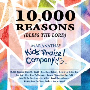 Kids Praise! Company的專輯Kids Praise! Company - 10,000 Reasons (Bless The Lord)