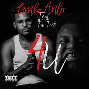 Album 4U (feat. Fat Trel) from Fat Trel