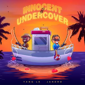 Album Innocent & Undercover (Explicit) from Yxng Le