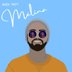 Album Mélina from Alex Roy