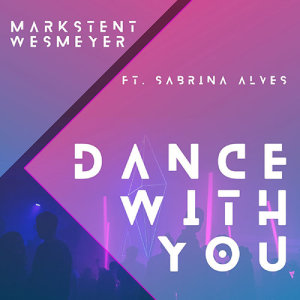 Album Dance With You ft Sabrina Alves from Mark Stent