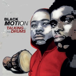 Album Talking To The Drums from Black Motion