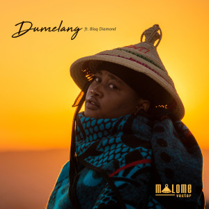 Album Dumelang Single from Malome Vector