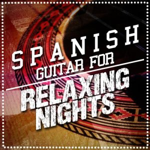 Album Spanish Guitar for Relaxing Nights from Ultimate Guitar Chill Out