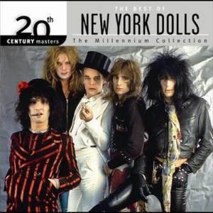 อัลบั้ม 20th Century Masters: The Millennium Collection: Best Of The New York Dolls