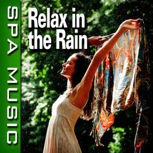 Listen to Tranquil Rainshower with Music song with lyrics from SPA Music