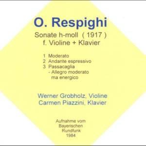 Album Ottorino Respighi: Sonate für Violine & Klavier, H-Moll [1917] from Werner Grobholz