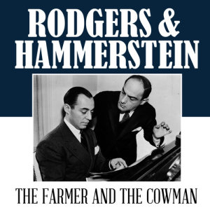 Album The Farmer & The Cowman from Rodgers & Hammerstein