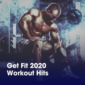 Album Get Fit 2020 Workout Hits from Billboard Top 100 Hits
