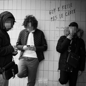 Album Pas le choix (Explicit) from GLK
