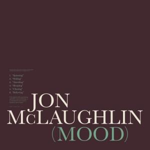 Jon McLaughlin的專輯Mood II