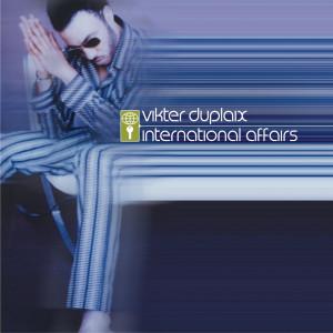 Album International Affairs from Vikter Duplaix