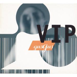 Gus Gus的專輯VIP