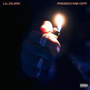 Album Pissed Me Off (Explicit) from Lil Durk