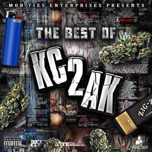 อัลบัม MobTies Enterprises Presents The Best Of KC2AK (Explicit) ศิลปิน Various