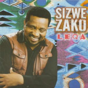 Sizwe Zako Songs Download   Sizwe Zako New Songs List